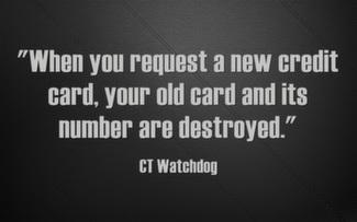 When you request a new credit card, your old card and its number are destroyed.