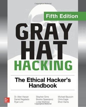 Gray Hat Hacking