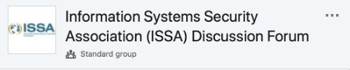 Information Systems Security Association (ISSA) Discussion Forum