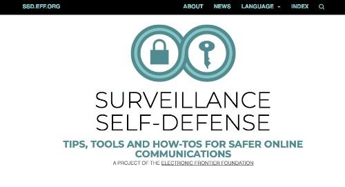 Surveillance Self-Defense: Tips, Tools & How-Tos for Safer Online Communications