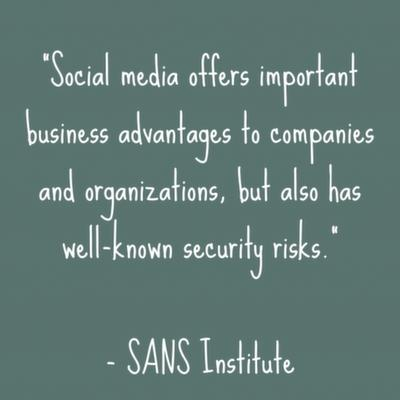 Social media offers important business advantages to companies and organizations, but also has well-known security risks.